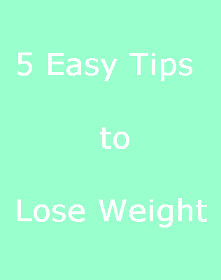 5-easy-tips-to-lose-weight