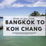 How to Get From Bangkok to Koh Chang