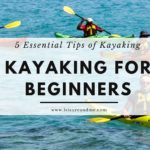 5 Essential Tips of Kayaking for Beginners