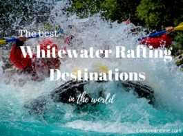 The best whitewater rafting destinations in the world