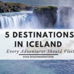 5 Destinations in Iceland Every Adventurer Should Add to Their List