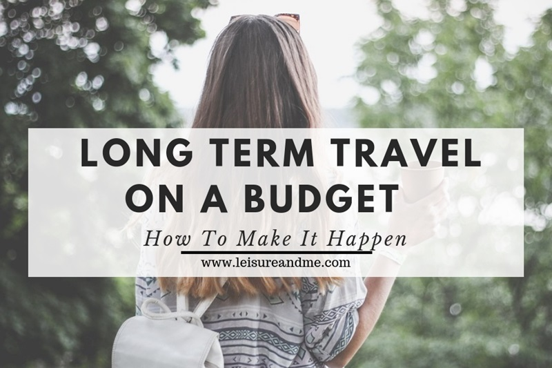 Long Term Travel On A Budget