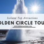 Golden Circle Tours Iceland – Top Attractions