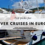 Top Picks For Entrancing River Cruises in Europe