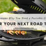 5 Reasons Why You Need a Portable Grill for Your Next Road Trip