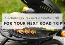 Reasons Why You Need a Portable Grill for Your Next Road Trip