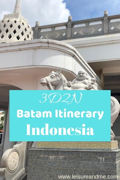 3D2N Batam Itinerary