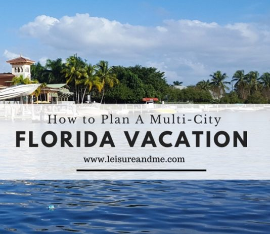 How to Plan A Multi-City Florida Vacation